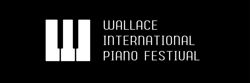 Wallace International Piano Festival at the School of Music