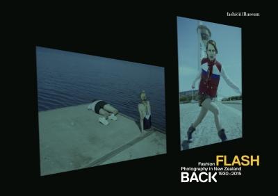 Flash Back: New Zealand Fashion Photographers 1930-2015