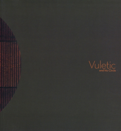 Vuletic and his Circle